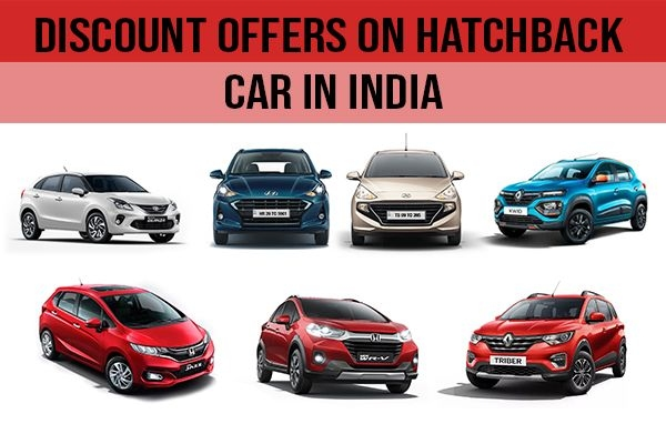 Discount Offers on Hatchback Cars in India