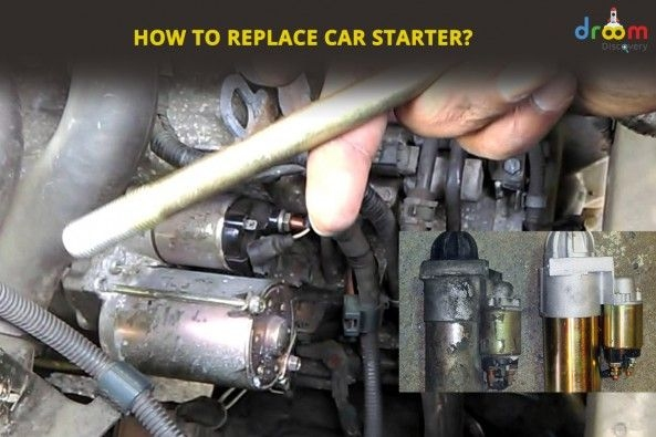 How to Replace the Starter of Your Car